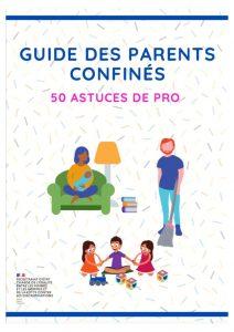 thumbnail of Guide-des-parents-confines-50-astuces-de-pro